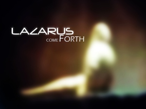 lazarus-come-forth-alone